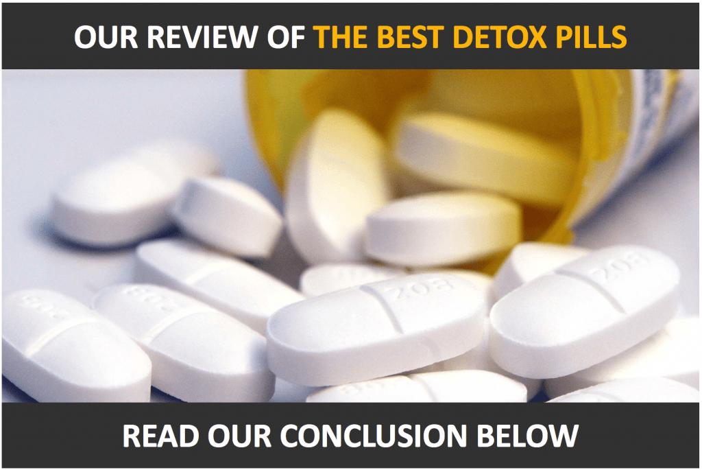 5 Best Detox Pills Supplements Review Drug Cleanse 101