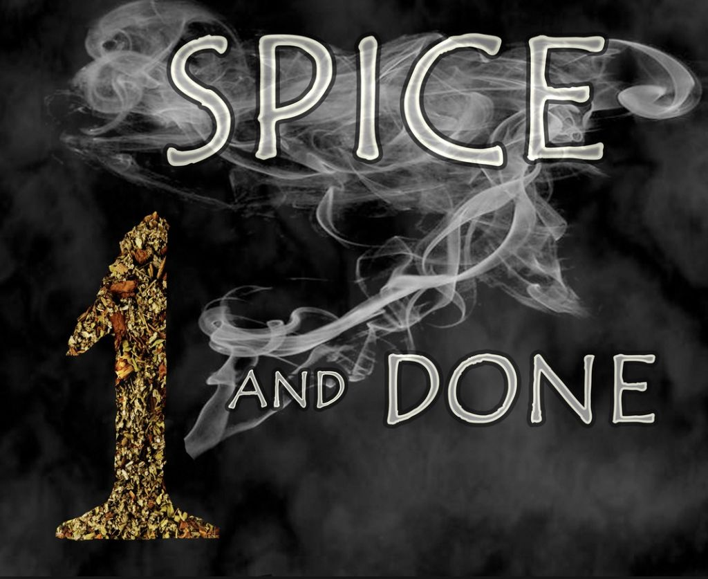 Spice and done