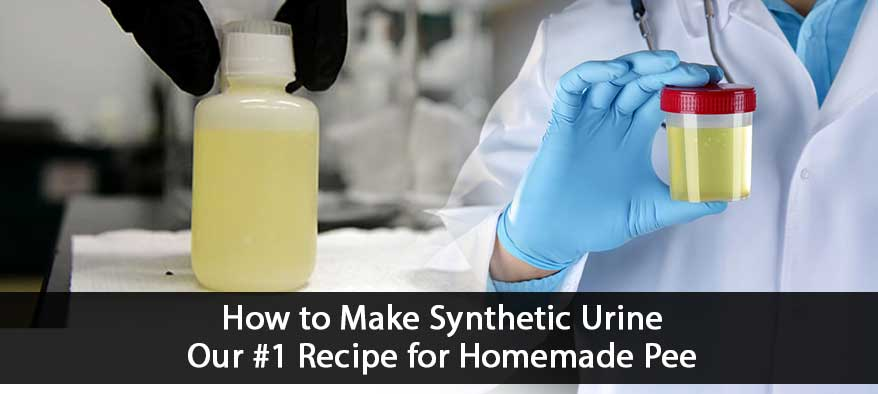 How to Make Synthetic Urine - Simple Recipe & Ingredients