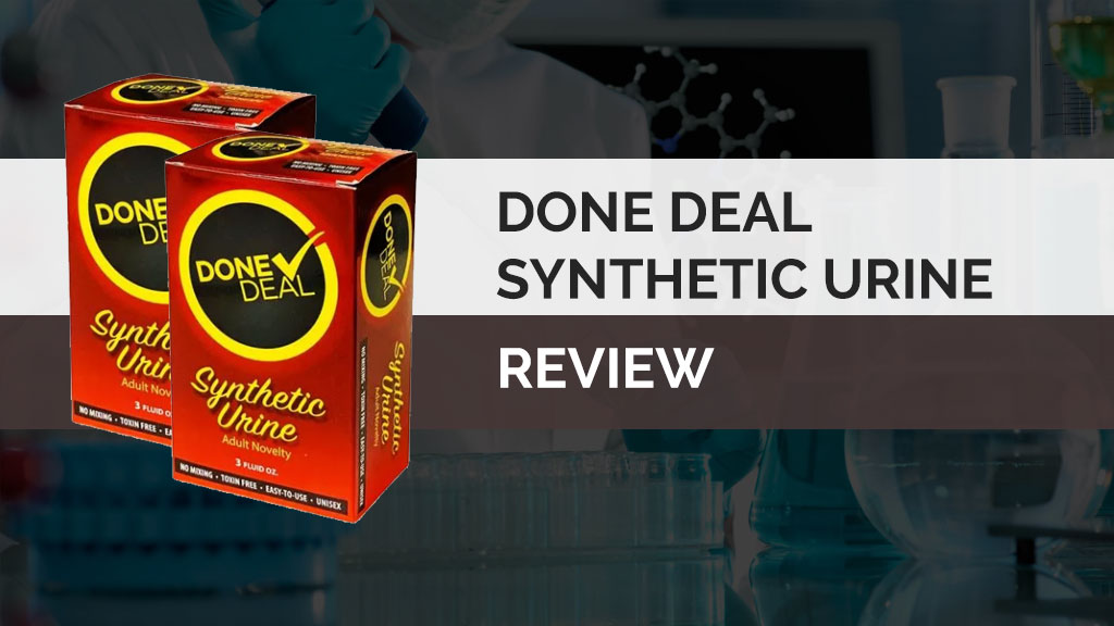 Done Deal Synthetic Urine Review